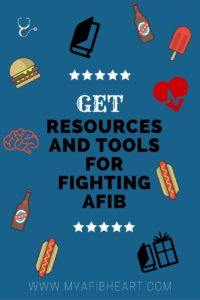 Resources and tools for fighting afib